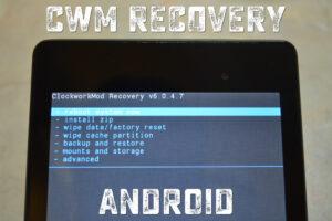 Как установить CWM на андроид